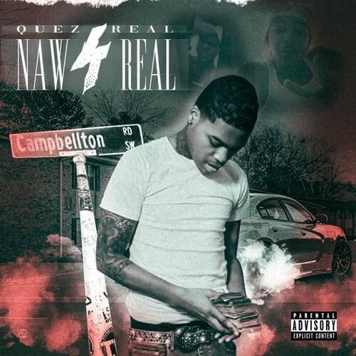 Naw 4 Real – [Quez4Real]