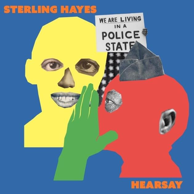 Hearsay – [Sterling Hayes]
