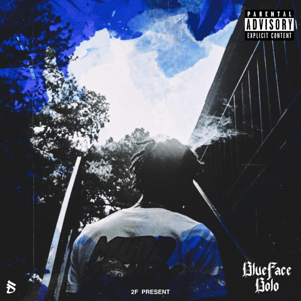 All Blue On My End – [BlueFace Bolo]