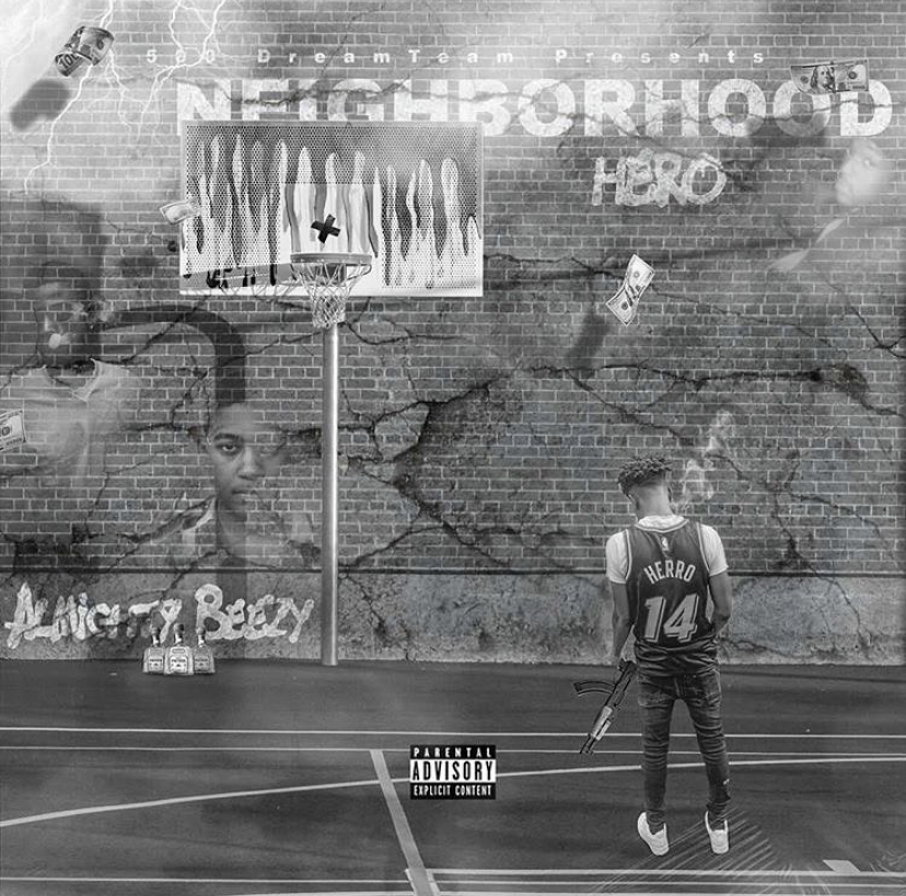 Neighborhood Hero – [Almighty Beezy]