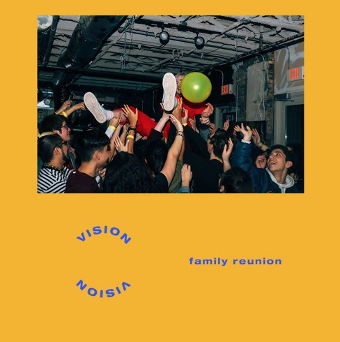 Vision – [Family Reunion]