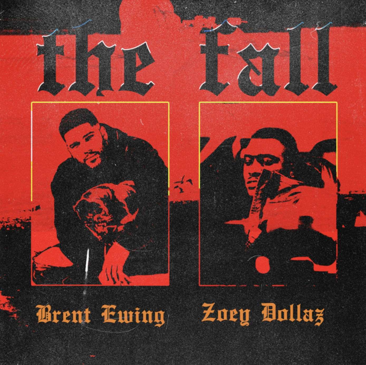 The Fall – [Brent Ewing] ft. [Zoey Dollaz]