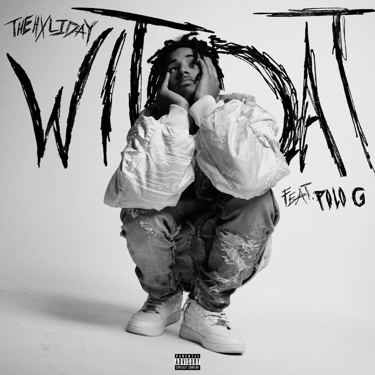 Wit Dat – [TheHxliday] ft. [Polo G]