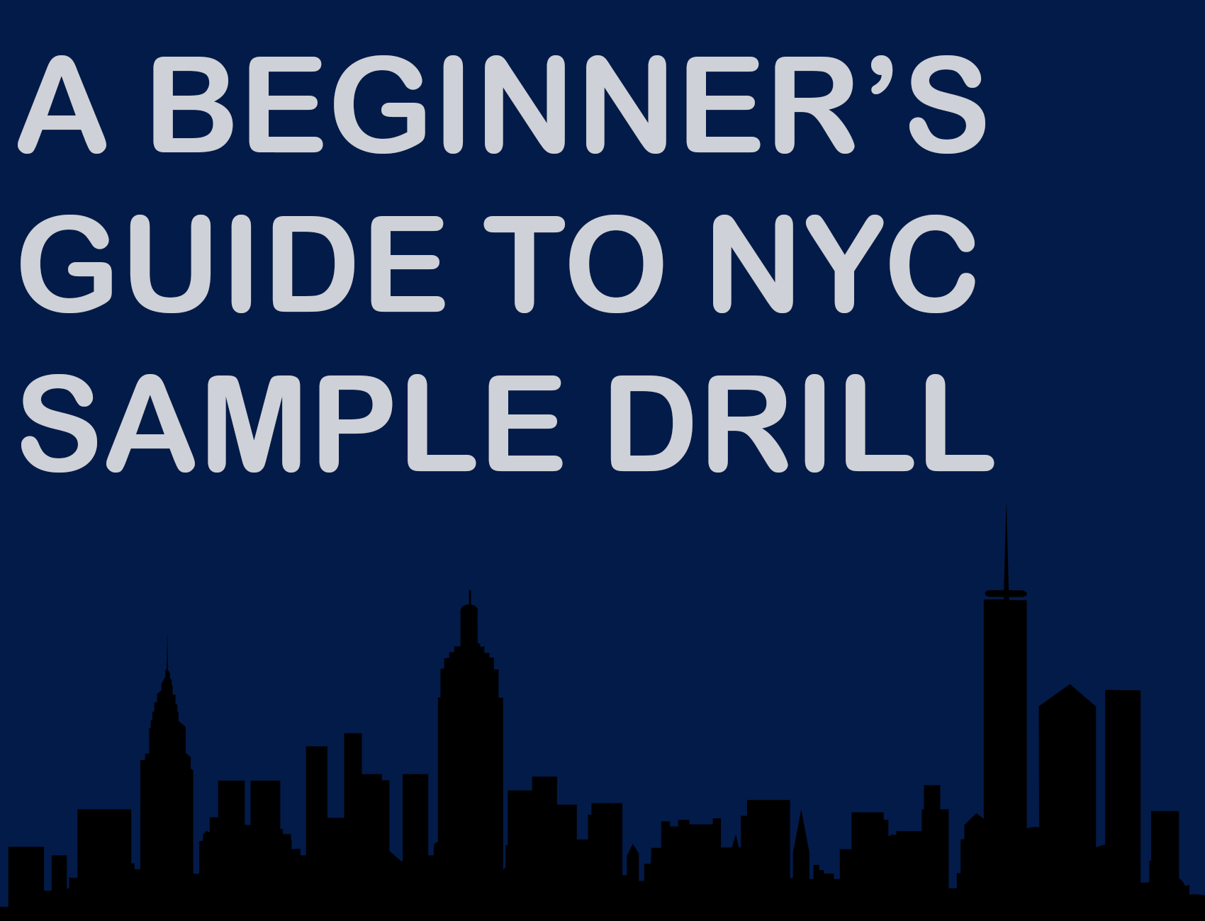 A Beginner's Guide To NYC Sample Drill
