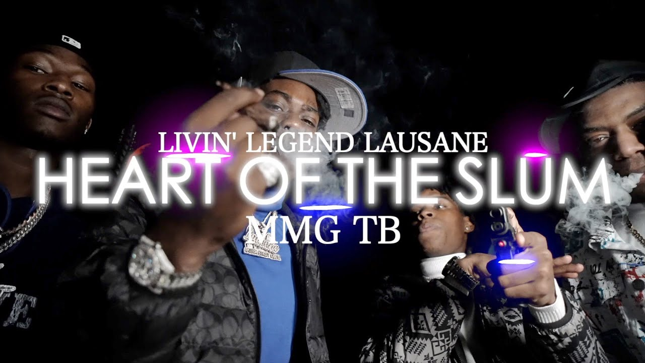 Heart of the Slums – [Livin' Legend Lausane] ft. [MMG TB]
