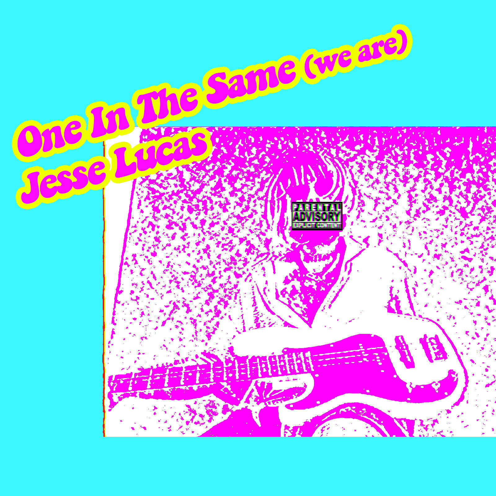 ONE IN THE SAME (WE ARE) – [Jesse Lucas]