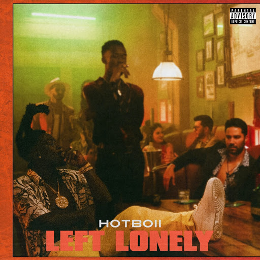 Left Lonely – [Hotboii]